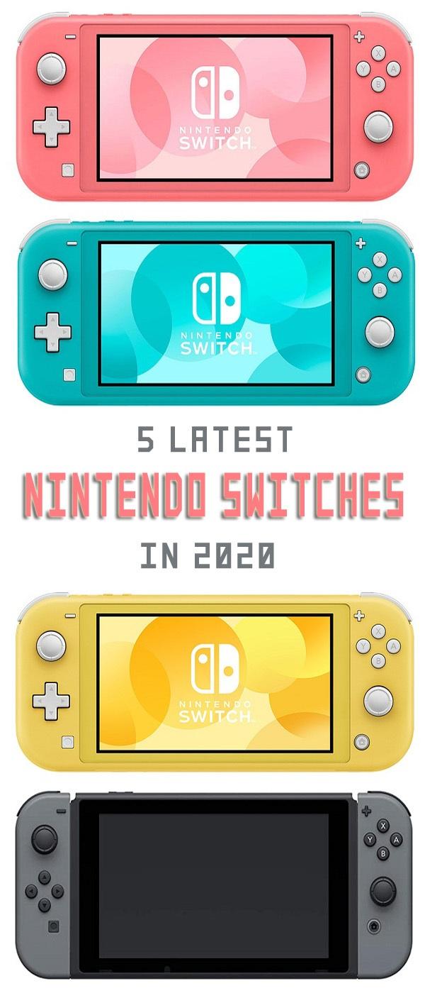 5 Latest Nintendo Switches